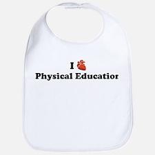 I (Heart) Physical Education Bib