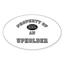 Property of an Upholder Oval Decal