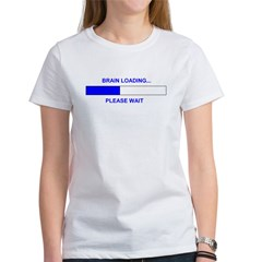 BRAIN LOADING... Women's T-Shirt
