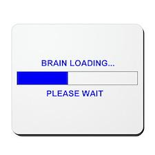 BRAIN LOADING... Mousepad