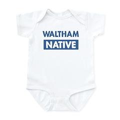 WALTHAM native Infant Bodysuit