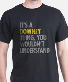 Its A Downey Thing T-Shirt