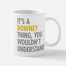 Its A Downey Thing Mugs