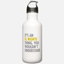 Its An El Monte Thing Water Bottle