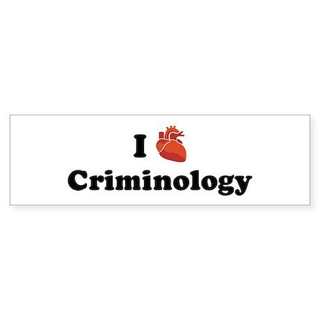 I (Heart) Criminology Bumper Sticker