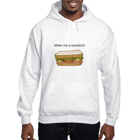 Make Me A Sandwich Hooded Sweatshirt