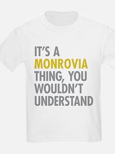 Its A Monrovia Thing T-Shirt