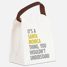 Its A Santa Monica Thing Canvas Lunch Bag