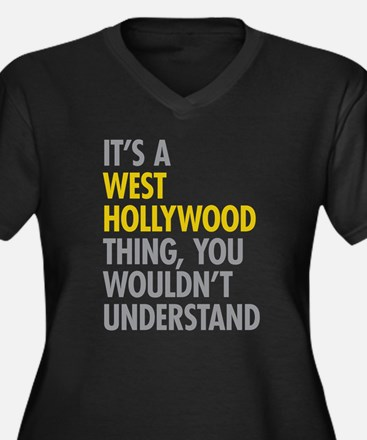 Its A West Hollywood Thing Plus Size T-Shirt