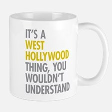 Its A West Hollywood Thing Mugs