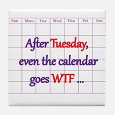 Calendar quote Tile Coaster