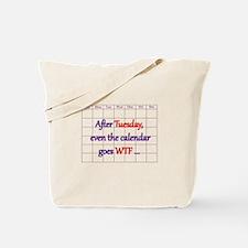 Calendar quote Tote Bag