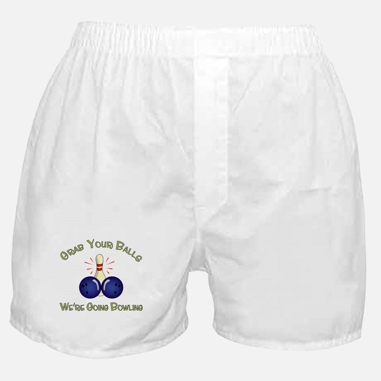 Grab Your Balls, We're Going Bowling Boxer Shorts