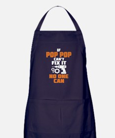If Pop Pop Can't Fix It No One Can Apron (dark)