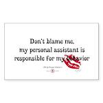 Don't Blame Me! Rectangle Sticker