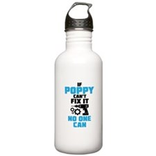 If Poppy Can't Fix It No One Can Water Bottle