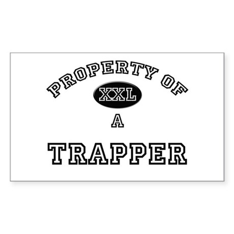 Property of a Trapper Rectangle Sticker