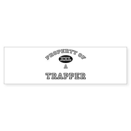 Property of a Trapper Bumper Sticker