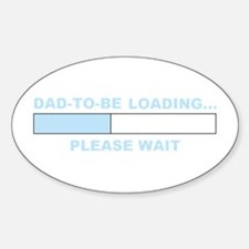 DAD-TO-BE LOADING... Oval Decal