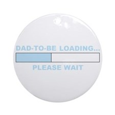 DAD-TO-BE LOADING... Ornament (Round)