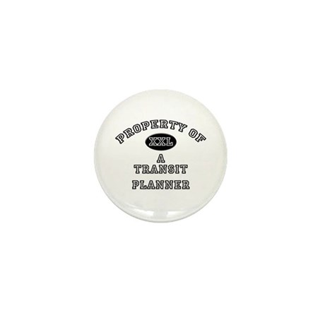Property of a Transit Planner Mini Button (10 pack