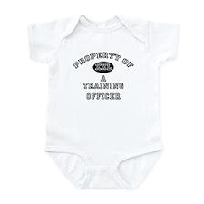 Property of a Training Officer Infant Bodysuit