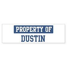 Property of DUSTIN Bumper Bumper Sticker