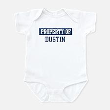 Property of DUSTIN Infant Bodysuit