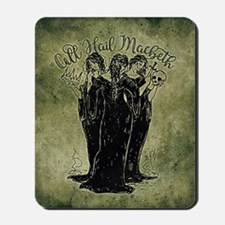 Witches All Hail Macbeth Mousepad