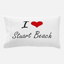 I love Stuart Beach Florida artistic Pillow Case