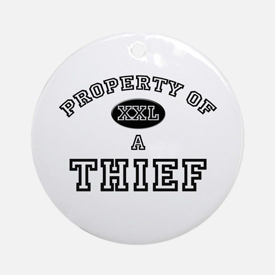Property of a Thief Ornament (Round)