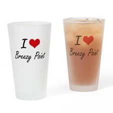 I love Breezy Point Maryland artis Drinking Glass