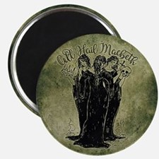 Witches All Hail Macbeth Magnets