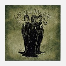 Witches All Hail Macbeth Tile Coaster