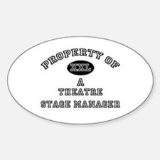 Property of a Theatre Stage Manager Oval Decal