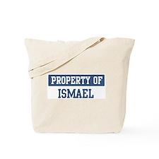 Property of ISMAEL Tote Bag