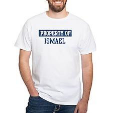Property of ISMAEL Shirt