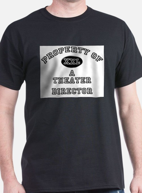 Property of a Theater Director T-Shirt