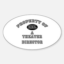 Property of a Theater Director Oval Decal