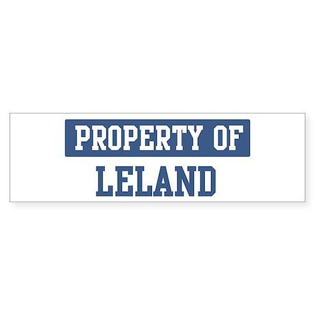 Property of LELAND Bumper Sticker