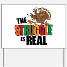 Turkey Struggle Yard Sign