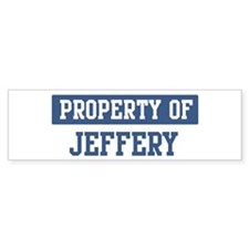 Property of JEFFERY Bumper Bumper Sticker
