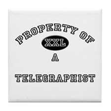 Property of a Telegraphist Tile Coaster