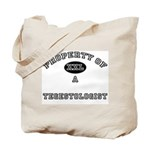 Property of a Tegestologist Tote Bag