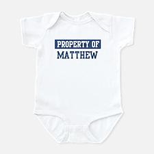 Property of MATTHEW Infant Bodysuit