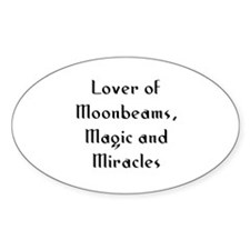 Lover of Moonbeams, Magic and Oval Decal