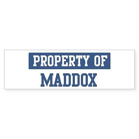 Property of MADDOX Bumper Sticker