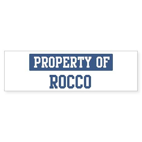 Property of ROCCO Bumper Sticker
