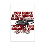 You Don't Get Old Mini Poster Print