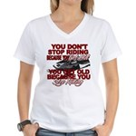 You Don't Get Old Women's V-Neck T-Shirt